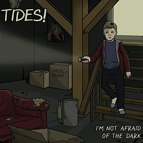 I'm Not Afraid of the Dark [Explicit]
