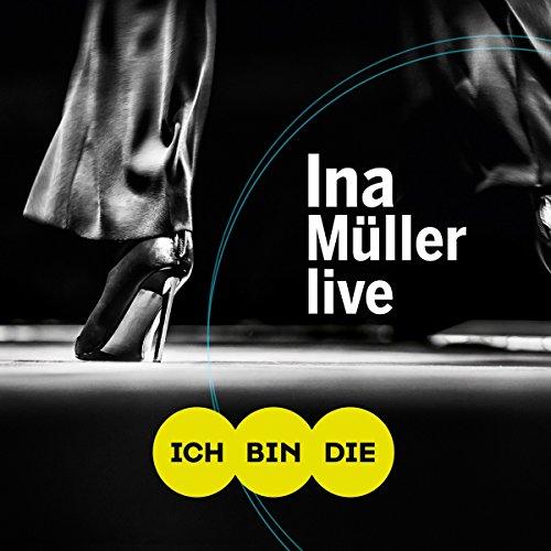 Ich Bin die Live [2 CD+ DVD]