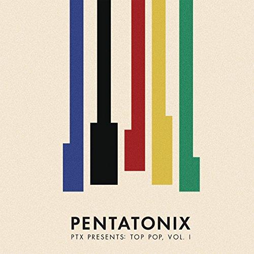 Ptx Presents: Top Pop,Vol.1