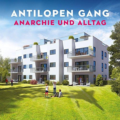 Anarchie und Alltag [Explicit]