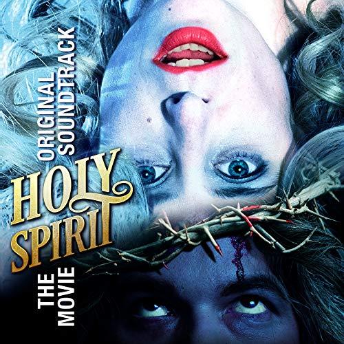 Holy Spirit (Original Soundtrack)