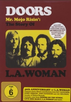 The Doors, Mr. Mojo Risin': The Story Of L.A. Woman