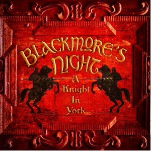 Blackmore's Night A Knight In York