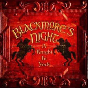 Blackmore's Night – A Knight In York