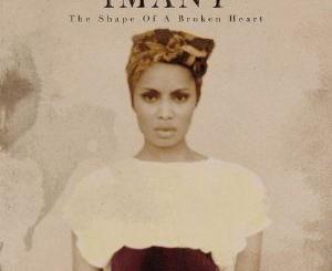 Imany Shape Of A Broken Heart