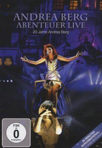 Andrea Berg, Abenteuer - Live