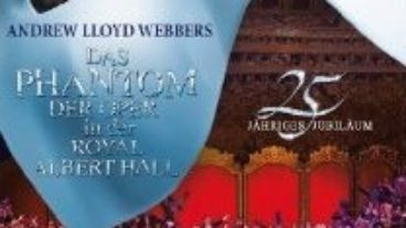 Andrew Lloyd Webber, Das Phantom der Oper in der Royal Albert Hall