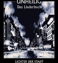 Das Liederbuch - Lichter der Stadt von Unheilig (der Graf)