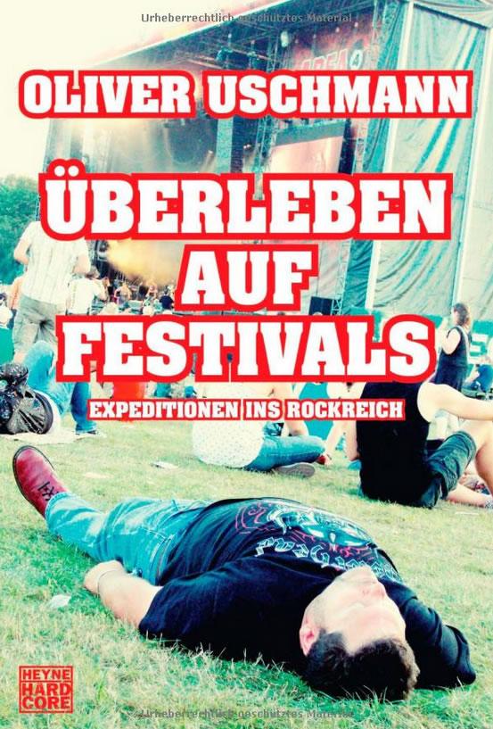 Überleben auf Festivals von Oliver Uschmann