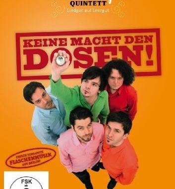 GlasBlasSingQuintett, Flaschenmusik 2006-2012 Keine Macht den Dosen