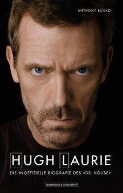 Hugh Laurie - Die inoffizielle Biografie des Dr. House bei Amazon bestellen