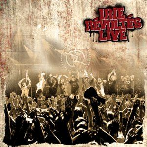 Irie Révoltés Live CD-Cover