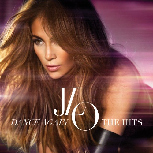 Jennifer Lopez Dance Again The Hits Album Cover