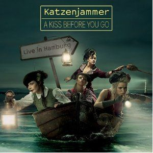 Katzenjammer – A Kiss Before You Go – Live In Hamburg
