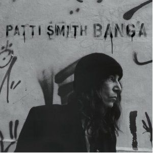 Patti Smith – Banga