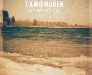 Tiemo Hauer Für den Moment CD Cover