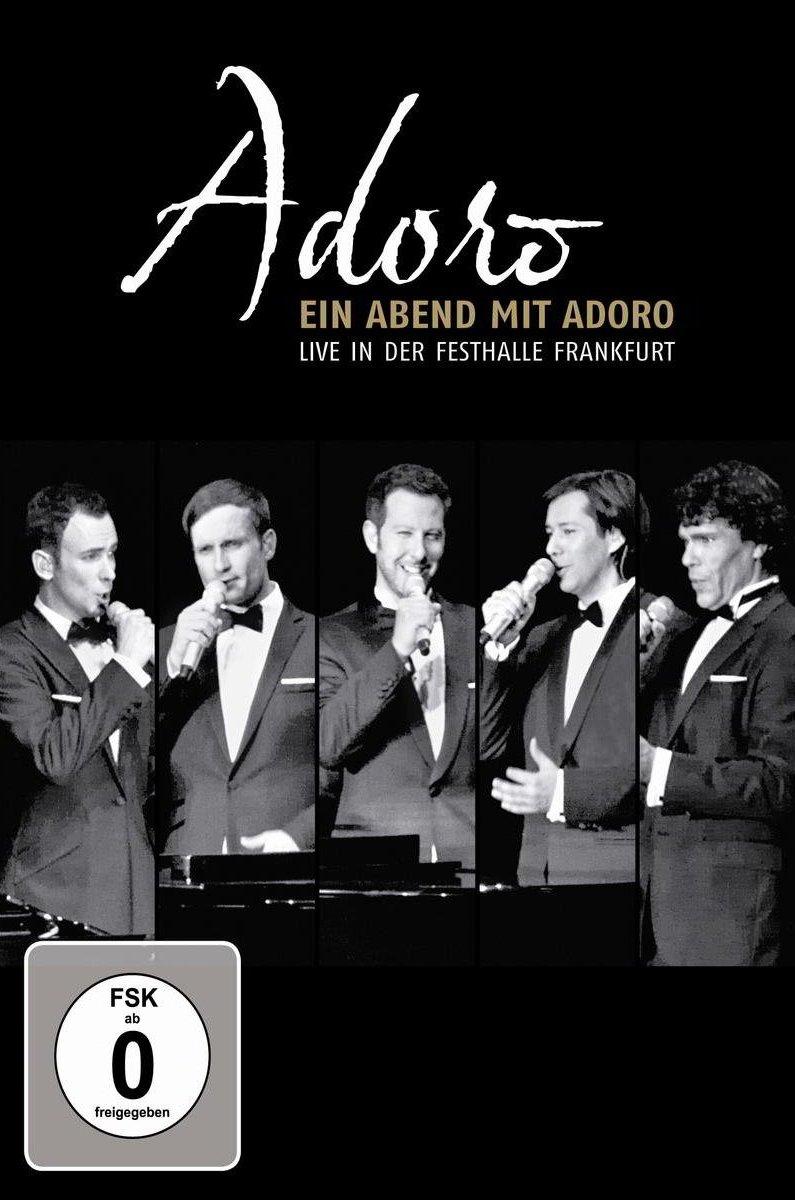 """""""Ein Abend mit Adoro"""" – Live DVD aus der Frankfurter Festhalle"""