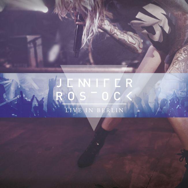 """Jennifer Rostock – die erste Live-CD/DVD """"Live in Berlin"""""""