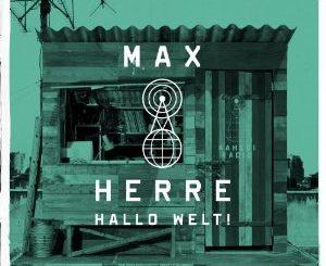 Max_Herre_Hallo Welt