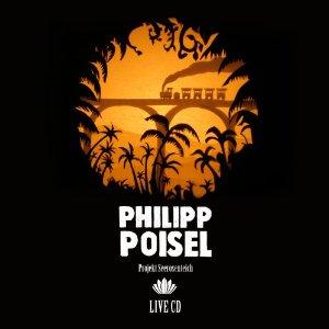 """Philipp Poisel – Livealbum zum """"Projekt Seerosenteich"""""""