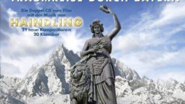 """Filmmusik zu """"Bavaria – Traumreise durch Bayern"""" von Haindling"""