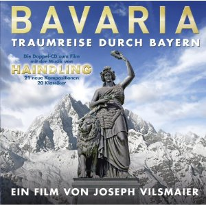 Haindling - Cover Bavaria - Traumreise durch Bayern (Filmmusik)