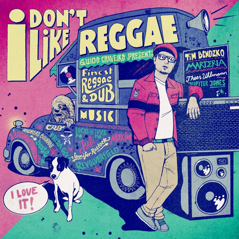 "Reggae-Sampler mit deutschen Hits: ""I Don't Like Reggae"""