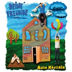 Deine Freunde Ausm Häuschen CD Cover