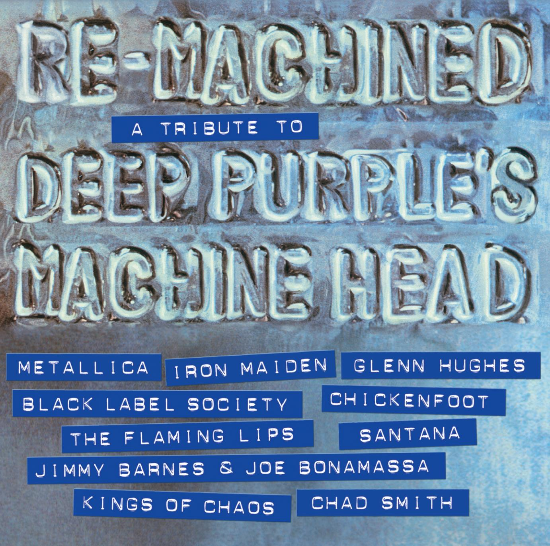 Re-Machined – A Tribute To Deep Purple's Machine Head