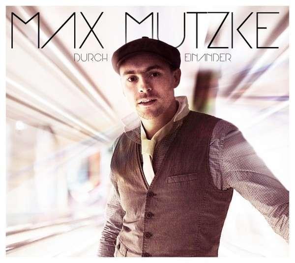 """Max Mutzke präsentiert ein jazziges """"Durch Einander"""""""