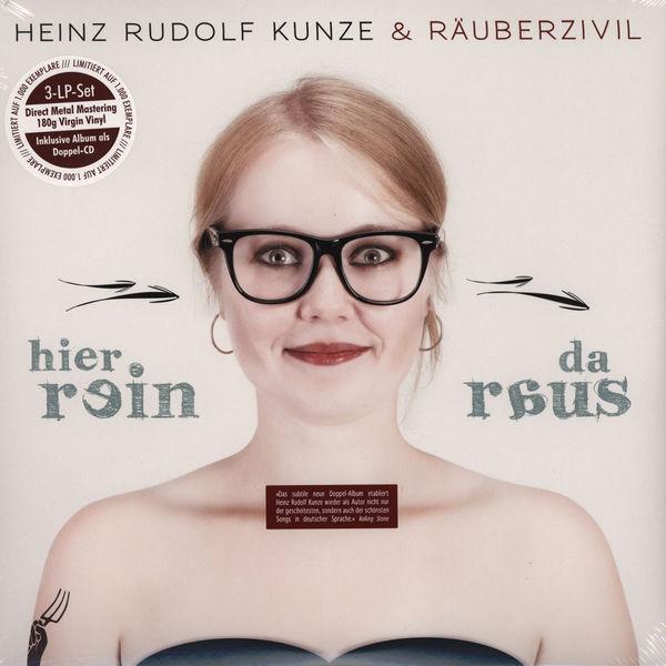 """Heinz Rudolf Kunze und sein vielleicht bestes Album """"Hier rein da raus"""" mit Räuberzivil"""