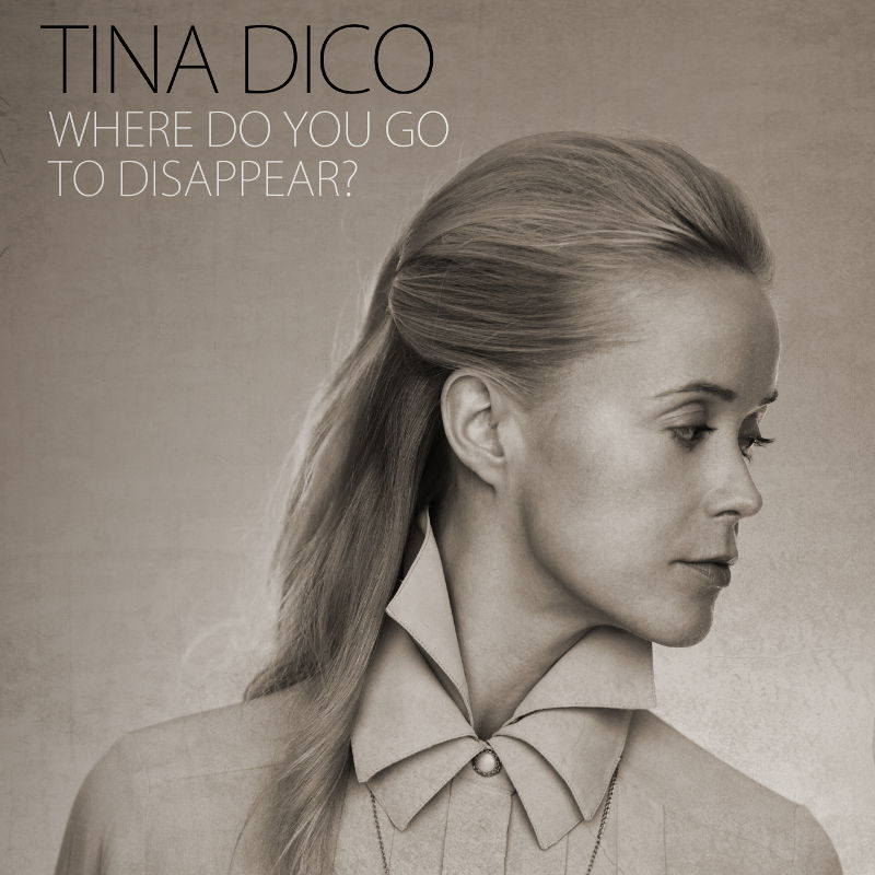 """Tina Dico: """"Where Do You Go To Disappear?"""" – Ohrenschmaus für anspruchsvolle Musikfans"""
