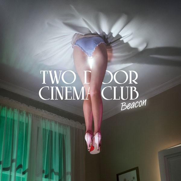 Two Door Cinema Club präsentieren ihr zweites Studioalbum