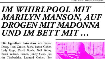 Neil Strauss war im Whirlpool mit Marilyn Manson, auf Drogen mit Madonna und im Bett mit