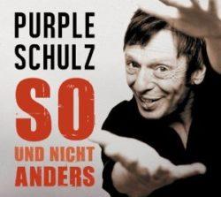 Purple Schulz So und nicht anders bei Amazon bestellen