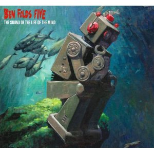 Ben Folds Five The Sound Of The Life Of The Mind CD Cover