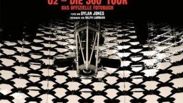 """Dylan Jones und Ralph Larmann entführen uns """"Um die Welt in 760 Tagen. U2 – Die 360° Tour"""""""