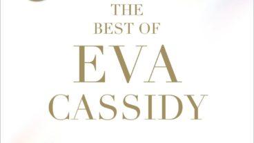"""Mit """"The Best Of Eva Cassidy"""" wird einer der großartigsten Stimmen unserer Zeit ein Denkmal gesetzt"""