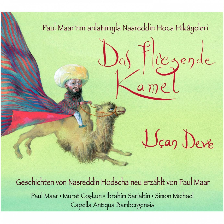 """""""Das fliegende Kamel"""" – Eine literarische und musikalische Reise in das Land des Nasreddin Hodscha"""