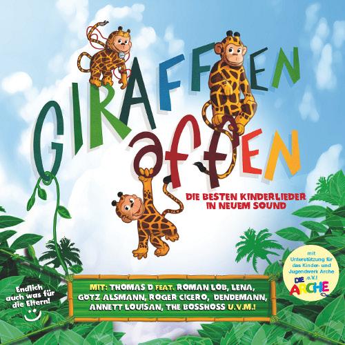 """Stars der deutschen Musikszene präsentieren mit """"Giraffenaffen"""" beliebte Kinderlieder in neuem Sound"""