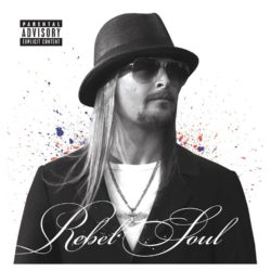 Kid Rock Rebel Soul bei Amazon bestellen