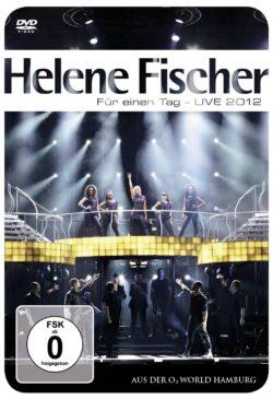 Helene Fischer Für einen Tag - Live 2012 bei Amazon bestellen