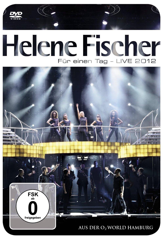 """Helene Fischer und ihre Show """"Für einen Tag – LIVE 2012"""" nun auch auf DVD"""