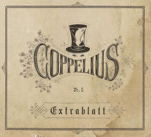 """Coppelius veröffentlichen Album No. 5 als """"Extrablatt"""""""