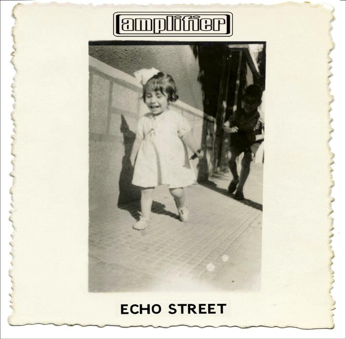 """Amplifier zelebrieren auf """"Echo Street"""" ein ganz neues Klanggefühl"""