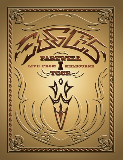 """THE EAGLES: """"Farewell I – Live From Melbourne"""" jetzt auch als BluRay Edition"""