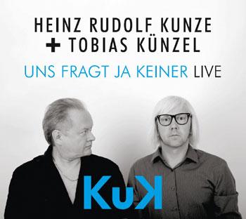 Heinz Rudolf Kunze & Tobias Künzel rocken ungefragt die Bühnen der Republik