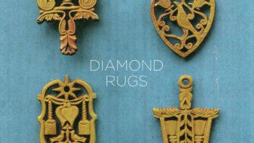 Diamond Rugs – die man auf der Stelle live sehen möchte
