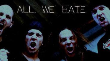All We Hate präsentieren Debut Album