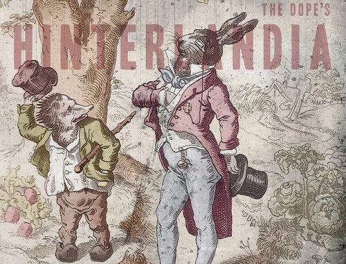 "The Dope ""Hinterlandia"""